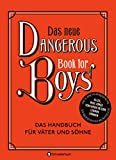 Das neue dangerous Book for Boys