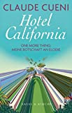Hotel California : one more thing: meine Botschaft an Elodie