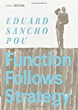 Function follows Strategy : Architects' Strategies from the Fifties to the Present