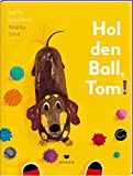 Hol' den Ball, Tom!