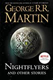 Nightflyers : and other stories